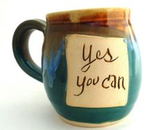 Handmade pottery mug pottery and ceramics Yes You Can