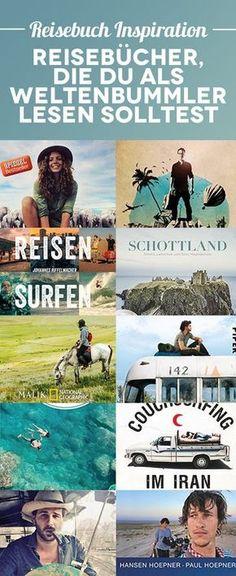 Reisebuch Inspiration – 30 Reisebücher, die du als Weltenbummler unbedingt lesen solltest