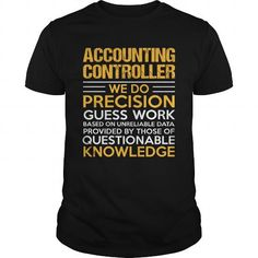 ACCOUNTING CONTROLLER T Shirts, Hoodies, Sweatshirts. CHECK PRICE ==► https://www.sunfrog.com/LifeStyle/ACCOUNTING-CONTROLLER-116095647-Black-Guys.html?41382