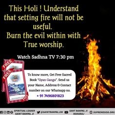 This Holi! Understand that setting fire will not be useful. Quotes Holi Supreme God Holi. Burn the evil within with True Worship of Special Holi.