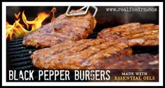 Black Pepper Burgers   Real Food RN