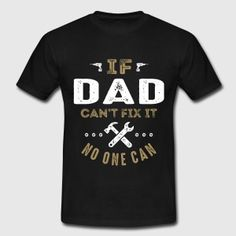 Dad Can Fix It T-shirt