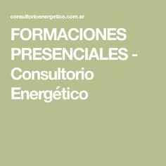 FORMACIONES PRESENCIALES - Consultorio Energético Therapy