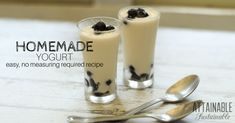 How to Make Yogurt the Easy Way: No Measuring Required