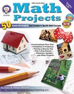 Math Projects: 50 Hands-On Projects that Correlate to Specific Math Concepts, Grades by Joyce Stulgis-Blalock Math Games, Math Activities, Fun Math, Real Life Math, Math Projects, Group Projects, School Projects, 7th Grade Math, Fourth Grade