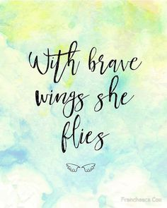 With brave wings she flies by Franchesca Cox