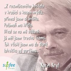 #karelkryl #supfee #milanmeinhold #karelmatousek Quotes, Blog, Ideas, Quotations, Blogging, Thoughts, Quote, Manager Quotes, Qoutes