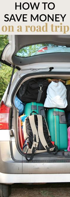 If you've ever gone on a road trip, you know that they can be money suckers between gas, food and hotel. HOW TO SAVE MONEY ON A ROAD TRIP