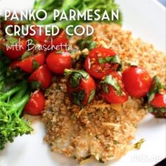 Ripped Recipes - Panko Parmesan Crusted Cod With Bruschetta - A perfect change of pace and a little Italian twist on eating fish! Using a lean, firm white fish means it can handle the rich flavor of the balsamic vinegar and basil in the bruschetta. Delicious dinner!