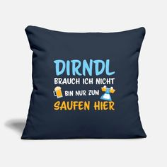 Dirndl Ersatz Oktoberfest Saufen Bierzelt Geschenk Kissenhülle | Spreadshirt