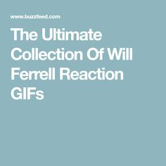 The Ultimate Collection Of Will Ferrell Reaction GIFs Cartoon Network Adventure Time, Adventure Time Anime, Weird Facts, Crazy Facts, Full House Quotes, World Tv, Will Ferrell, Tina Fey, Icarly
