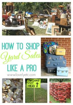 Shop yard sales like a pro - how to find great sales, pick out the best stuff, and get amazing deals