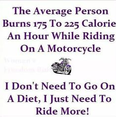 I don't need to go on a Motorcycle Memes, Dirt Track Racing, Auto Racing, Biker Quotes, Custom Baggers, Biker Chick, Harley Davidson Motorcycles, Wedding Humor, My Ride