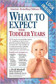 What to Expect the Toddler Years: Arlene Eisenberg, Heidi Eisenberg Murkoff, Sandee E. Hathaway: 9780761152149: Amazon.com: Books