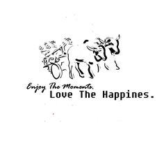 Enjoy The Moment Love The Happined