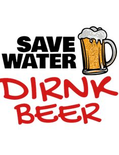 Save Water, Drinking Water, Beer, Clip Art, Root Beer, Pictures