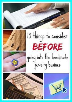Ten things to consider before going into the handmade jewelry business. Written by an artist with over a decade of selling experience.