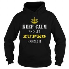 Awesome Tee  KEEP CALM AND LET ZUPKO HANDLE IT T-Shirts