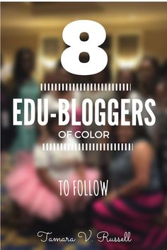 Looking for teachers of color to follow?  Here are eight of my go tos! :) Great bloggers with wonderful content for a variety of ages. National Board, Back To School Essentials, New Teachers, Eight, Professional Development, Change The World, Education, Bright Ideas, Teaching Ideas