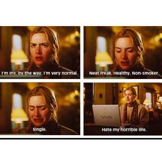 The holiday - haha in my top 3 fav movies... sister you know what I mean about this movie