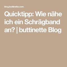 Quicktipp: Wie nähe ich ein Schrägband an? | buttinette Blog