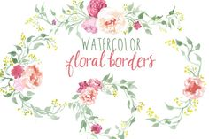 Watercolor Floral Borders by Digital Press Creation on Creative Market