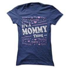 ITS A MOMMY T-Shirts, Hoodies. SHOPPING NOW ==► https://www.sunfrog.com/LifeStyle/ITS-A-MOMMY.html?id=41382