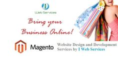 Give an identity to your business by getting a user-friendly & eye-catching website. Take Magento Development Services in an affordable price. Request for a quote@ http://www.i-webservices.com/Magento-Development