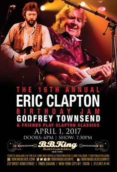 """Clapton is Godfrey"" - Eric Clapton Birthday Celebration feat. Godfrey Townsend & Friends (4.1.17)"
