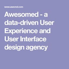 Awesomed - a data-driven User Experience and User Interface design agency
