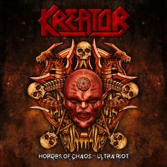 KREATOR - Hordes Of Chaos -Ultra Riot (2cd)