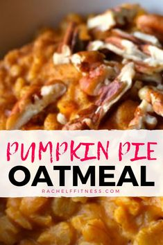Weve probably all snuck a piece or two of delicious pumpkin pie for breakfast after our Thanksgiving celebrations A treat like that is fine once in awhile but what if you. Healthy Meals For Kids, Healthy Meal Prep, Healthy Snacks, Healthy Recipes, Veggie Recipes, Pumpkin Pie Oatmeal, Fixate Recipes, Oatmeal Recipes, Pumpkin Recipes