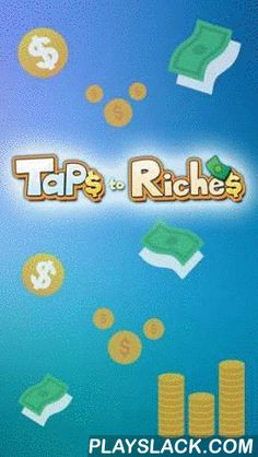 Taps To Riches  Android Game - playslack.com , Tap the screen swift to attain cash. make different undertakings in your municipality and get even more cash. make your own enterprises kingdom in this game for Android. To do this show the speed of your fingers. Tap the screen as quickly as viable to rescue coinages. construct different constructions that will transport you income in your municipality. Hire authorities and undergone  enterprises groups who will work for you and increase your…