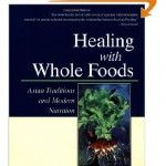 Healing With Whole Foods: Asian Traditions and Modern Nutrition-Paul Pitchford Holistic Health Coach, Health And Wellness, Deepest Gratitude, Holistic Medicine, Asian, Inspirational Books, Health And Nutrition, Whole Food Recipes, Herbalism