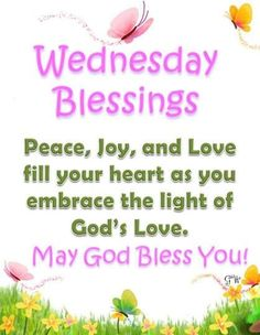 Wednesday Blessings wednesday wednesday quotes happy wednesday wednesday…