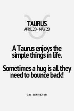 Taurus. Hahaa true.