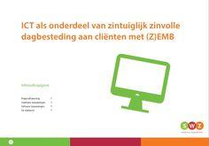 http://www.zonhove.nl/wordpress/wp-content/uploads/2014/04/ICT-als-onderdeel-van-zintuiglijk-zinvolle-dagbesteding-def.pdf