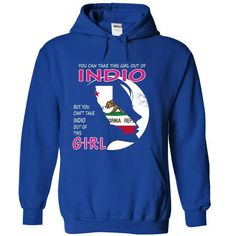 You Cant Take INDIO Out Of This Girl - California - #gift #candy gift. BUY TODAY AND SAVE => https://www.sunfrog.com/States/You-Cant-Take-INDIO-Out-Of-This-Girl--California-orwfuxafks-RoyalBlue-42650803-Hoodie.html?68278