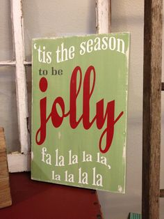 tis the season to be jolly, fa la la la la handpainted wood sign