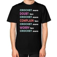 CROCHET MORE DOUBT Unisex T-Shirt (on man)