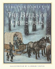 The Bells of Christmas by Virginia Hamilton https://www.amazon.com/dp/0152015507/ref=cm_sw_r_pi_dp_x_QXmlybJCF4CVR