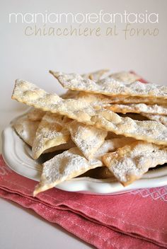 chiacchiere al forno Sweet Desserts, Sweet Recipes, Cake Recipes, Snack Recipes, Cooking Recipes, Churros, Nougat Recipe, Dessert Original, Italian Cookies