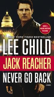 Never Go Back (with bonus novella High Heat) - A Jack Reacher Novel ebook by Lee Child #KoboOpenUp #ReadMore #eBook #MovieAdaptation #Mystery #Suspense