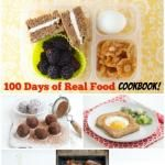 100 Days of Real Food Cookbook - Coming Soon!