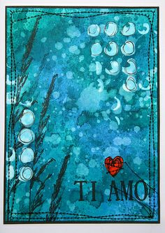 Ti Amo greeting card | thekathrynwheel via Flickr: stamps by Stampotique Originals and inks by Dylusions.