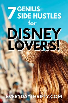 Turn your Disney fandom into a legit side hustle with these genius ways to earn extra money that people are doing RIGHT NOW in 2020!   #legitsidehustles #sidehustle2020 #uniquesidehustle