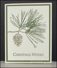 Christmas Wishes - Ornamental Pine, a little bit of glitter, masculine     (Sharon Cline - inkup.us)