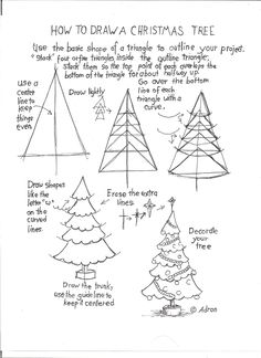 How to Draw A Christmas Tree Worksheet. Read the notes at the blog, http://drawinglessonsfortheyoungartist.blogspot.com/2012/12/how-to-draw-christmas-tree-worksheet.html#