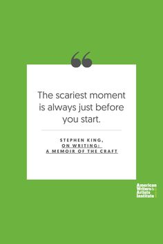 """The scariest moment is always just before you start."" - Stephen KIng     Get your creative juices flowing w/ AWAI writing prompts. Get writing prompts, copywriting training, freelance writing support, and more at awai.com! #awai #writerslife #freelancewriting #copywriting #writing Writing Skills, Writing Prompts, Creative Writing Inspiration, Stephen King Quotes, Freelance Writing Jobs, Writing Assignments, New Career, Writing Quotes, Copywriting"