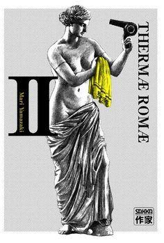 Therma Romae - Ma selection #Manga - Onsen au XXIe et Bains publics romain à l'ère de l'empereur Hadrien.  Lucius Modestus, architecte romain en panne d'inspiration, découvre un passage à travers le temps qui le fait émerger au XXIe siècle, dans un bain japonais !!!